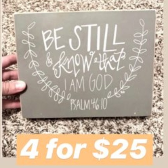 Other - 4 for $25 | Decor Grey Psalm 46:10 Small Sign